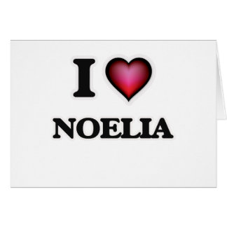 I Love Noelia Greeting Card