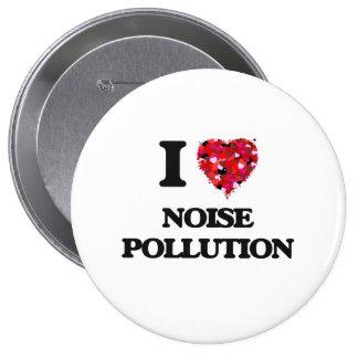 I Love Noise Pollution 10 Cm Round Badge