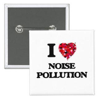I Love Noise Pollution 15 Cm Square Badge