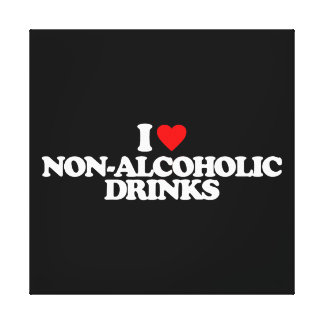 I LOVE NON-ALCOHOLIC DRINKS GALLERY WRAPPED CANVAS