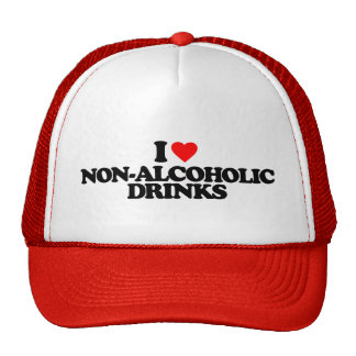 I LOVE NON-ALCOHOLIC DRINKS HAT