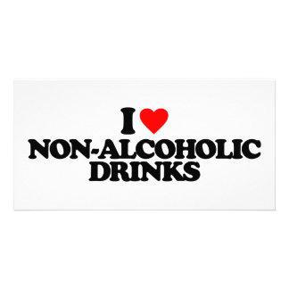 I LOVE NON-ALCOHOLIC DRINKS CUSTOMIZED PHOTO CARD