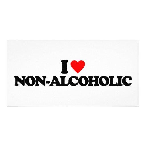 I LOVE NON-ALCOHOLIC PHOTO GREETING CARD