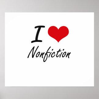 I Love Nonfiction Poster