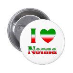 I Love Nonna (Italian Grandmother) 6 Cm Round Badge