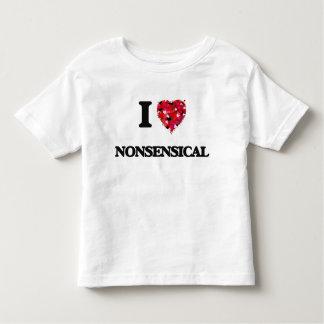 I Love Nonsensical Shirt