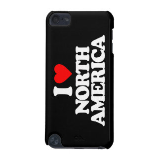 I LOVE NORTH AMERICA iPod TOUCH 5G CASES