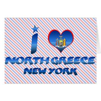 I love North Greece New York Greeting Card