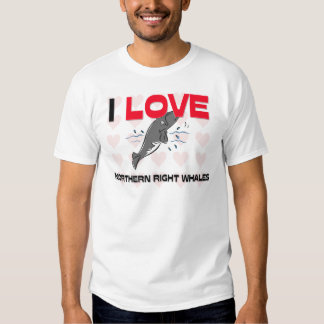 I Love Northern Right Whales Tee Shirts
