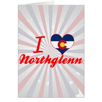 I Love Northglenn, Colorado Card