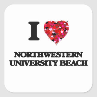 I love Northwestern University Beach Illinois Square Sticker
