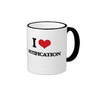 I Love Notification Mugs