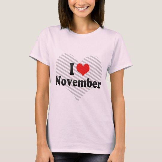I Love November T-Shirt