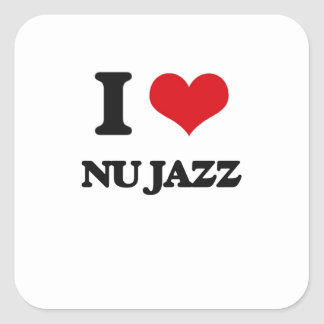 I Love NU JAZZ Stickers
