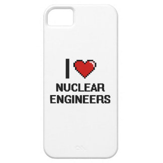 I love Nuclear Engineers iPhone 5 Case