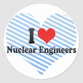 I Love Nuclear Engineers Round Sticker