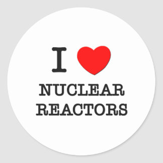 I Love Nuclear Reactors Classic Round Sticker