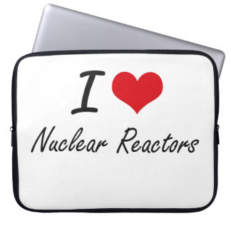 I Love Nuclear Reactors Laptop Computer Sleeve