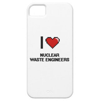 I love Nuclear Waste Engineers iPhone 5 Cases