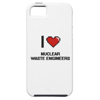 I love Nuclear Waste Engineers iPhone 5 Cover