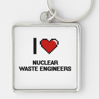 I love Nuclear Waste Engineers Silver-Colored Square Key Ring