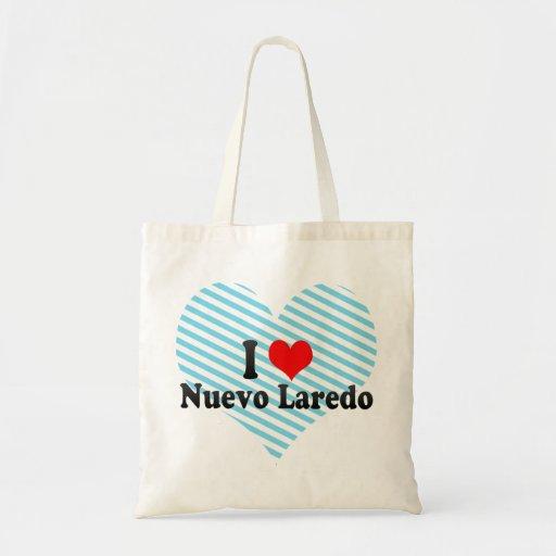 I Love Nuevo Laredo, Mexico Bag