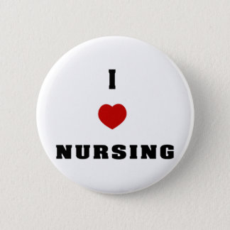 I Love Nursing 6 Cm Round Badge
