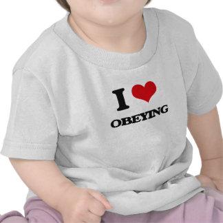 I Love Obeying T Shirt