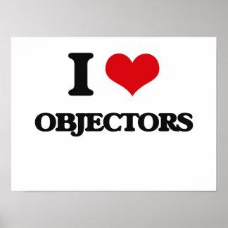 I Love Objectors Poster