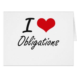 I Love Obligations Big Greeting Card