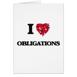 I Love Obligations Greeting Card