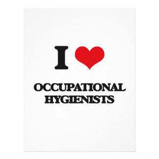 I love Occupational Hygienists Custom Flyer
