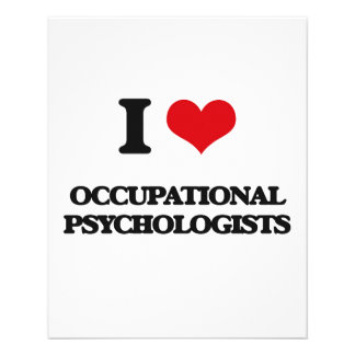 I love Occupational Psychologists Custom Flyer
