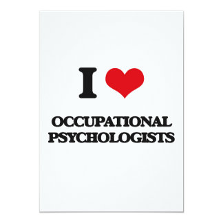 "I love Occupational Psychologists 5"" X 7"" Invitation Card"