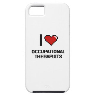 I love Occupational Therapists iPhone 5 Covers