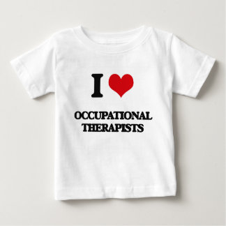 I love Occupational Therapists T Shirts