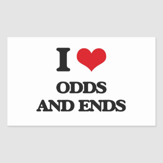 I Love Odds And Ends Rectangular Sticker