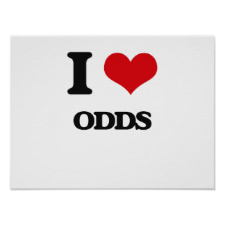 I Love Odds Poster
