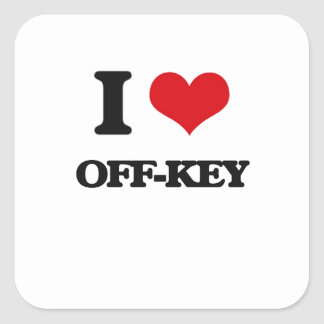 I Love Off-Key Square Sticker