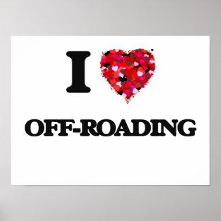 I Love Off-Roading Poster