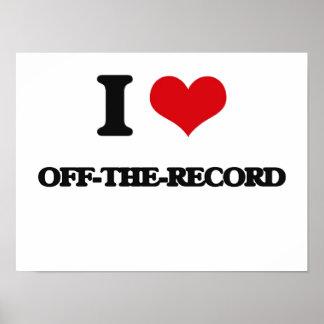 I Love Off-The-Record Print