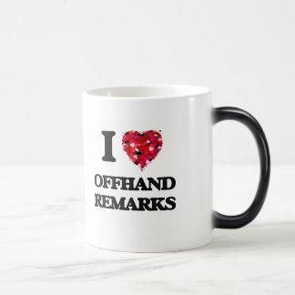 I Love Offhand Remarks Morphing Mug