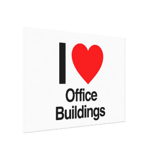 i love office buildings stretched canvas print