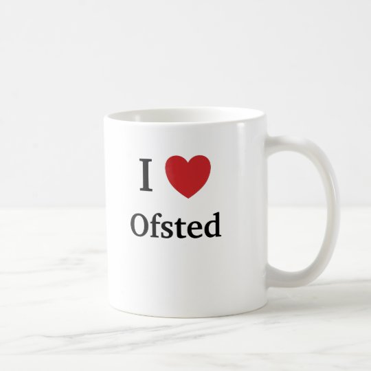 I Love Ofsted - Ofsted Loves Me UK