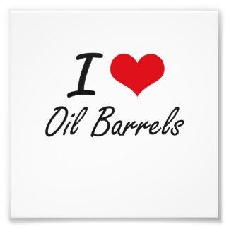 I Love Oil Barrels Photo Print