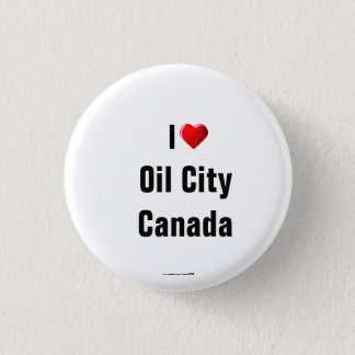 """I Love Oil City, Canada"" Button/Lapel Pin"
