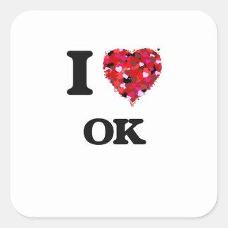 I Love Ok Square Sticker