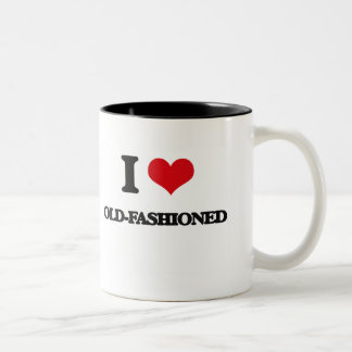 I Love Old-Fashioned Mug