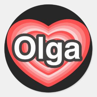 I love Olga I love you Olga Heart Round Stickers