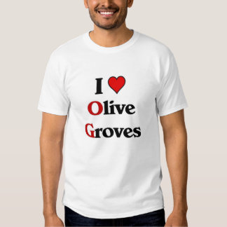I love Olive Groves Tee Shirts